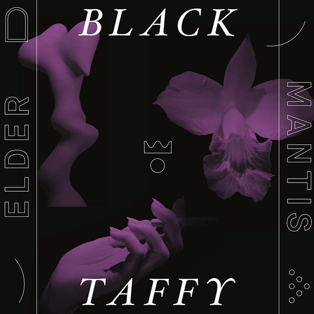Black Taffy | Elder Mantis
