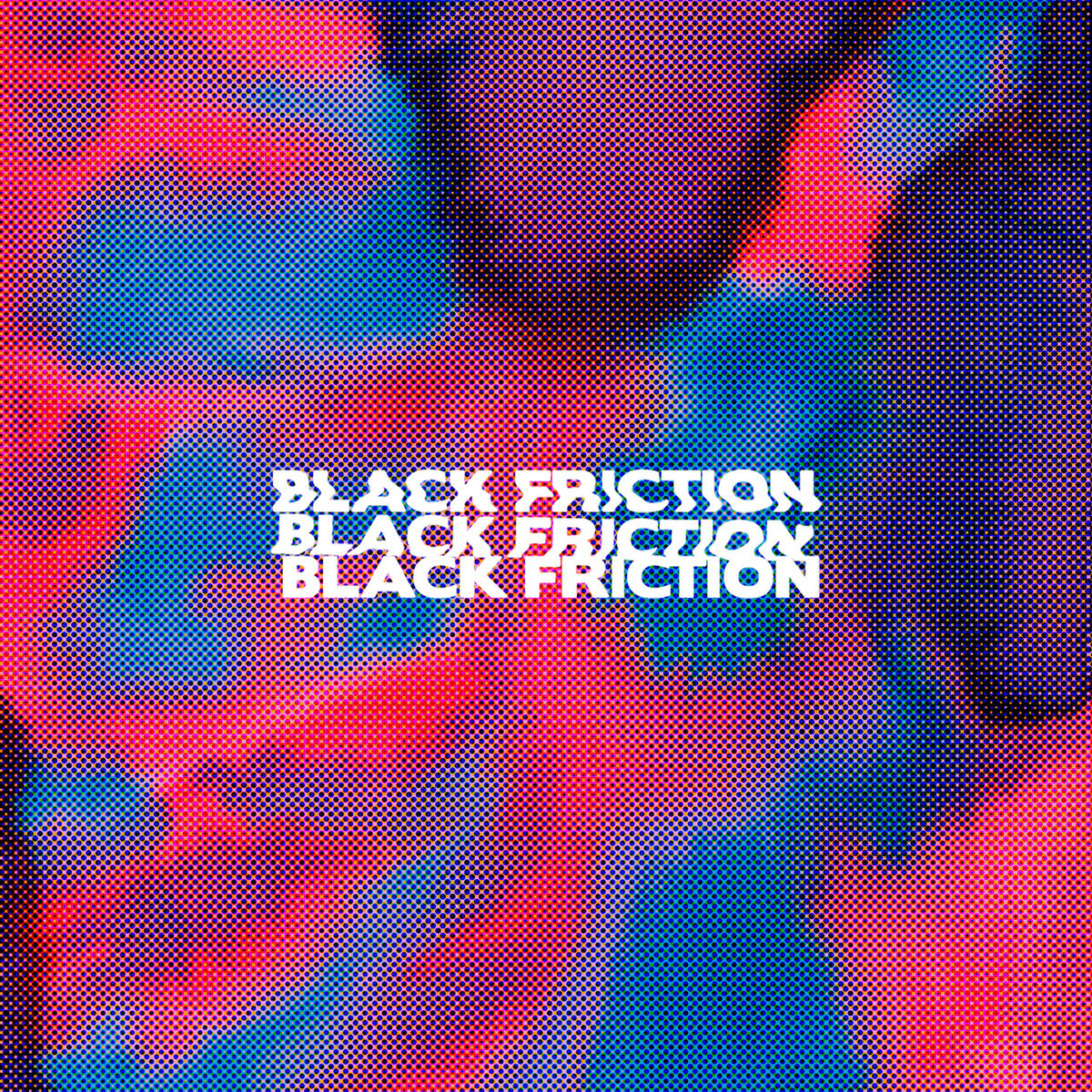 Black Friction | Introducing