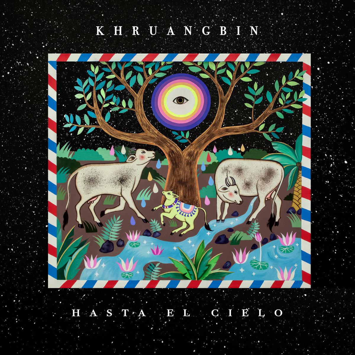 Khruangbin | Hasta El Cielo (Con Todo El Mundo in Dub)