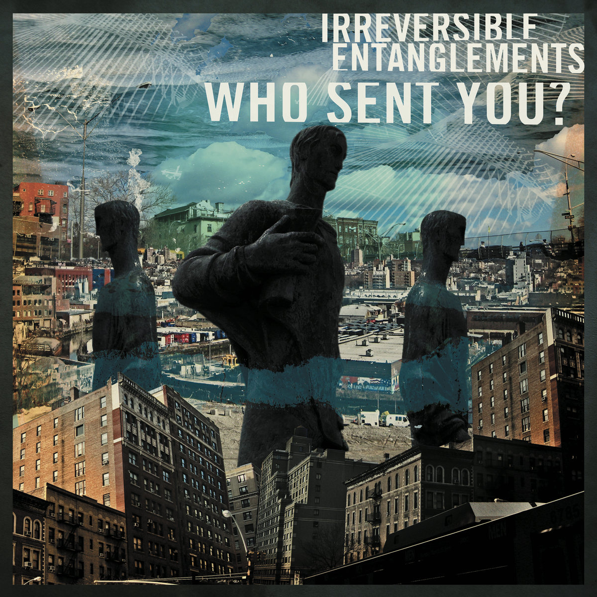 Irreversible Entanglements | Who Sent You?