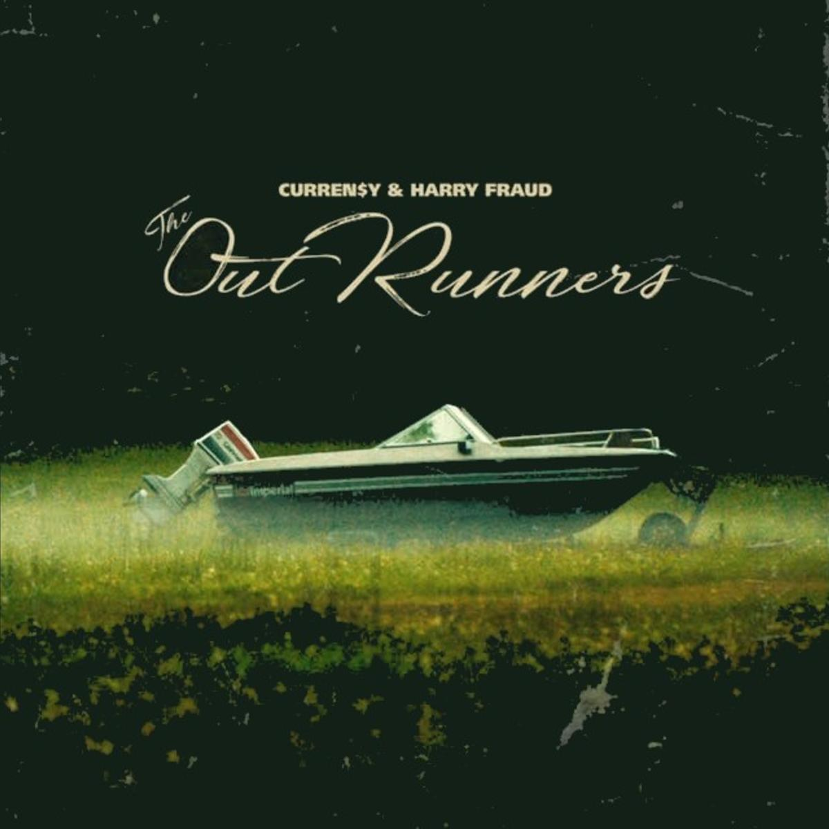 Curren$y & Harry Fraud | The Outrunners