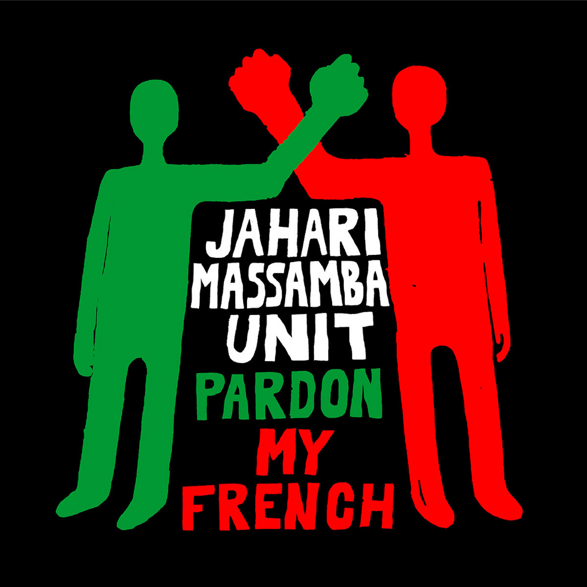 Jahari Masamba Unit | Pardon My French