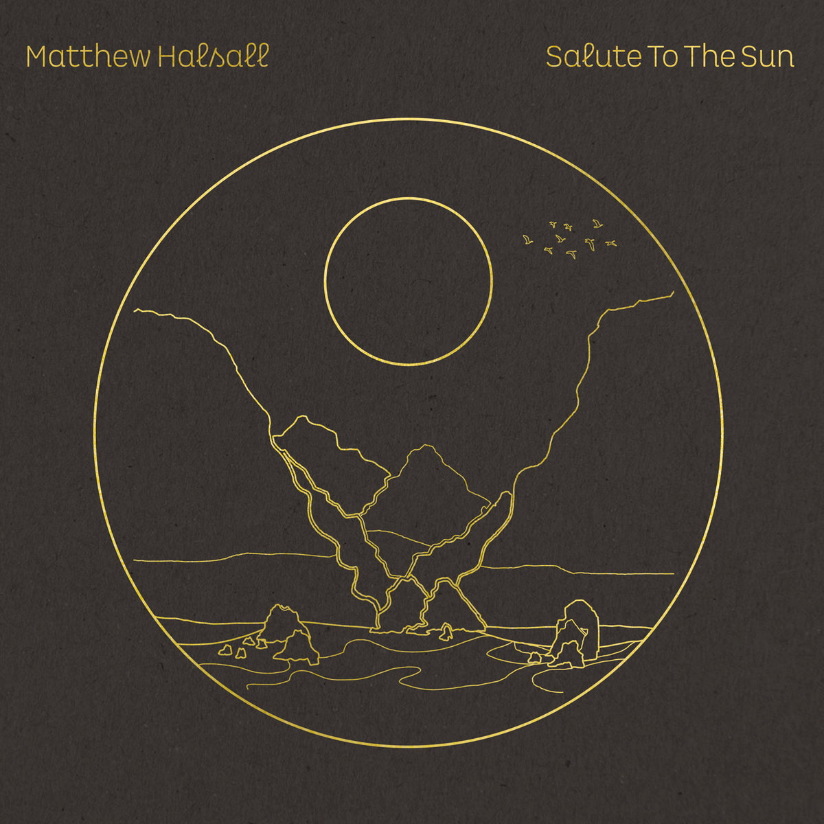 Matthew Halsall | Salute to the Sun.jpg