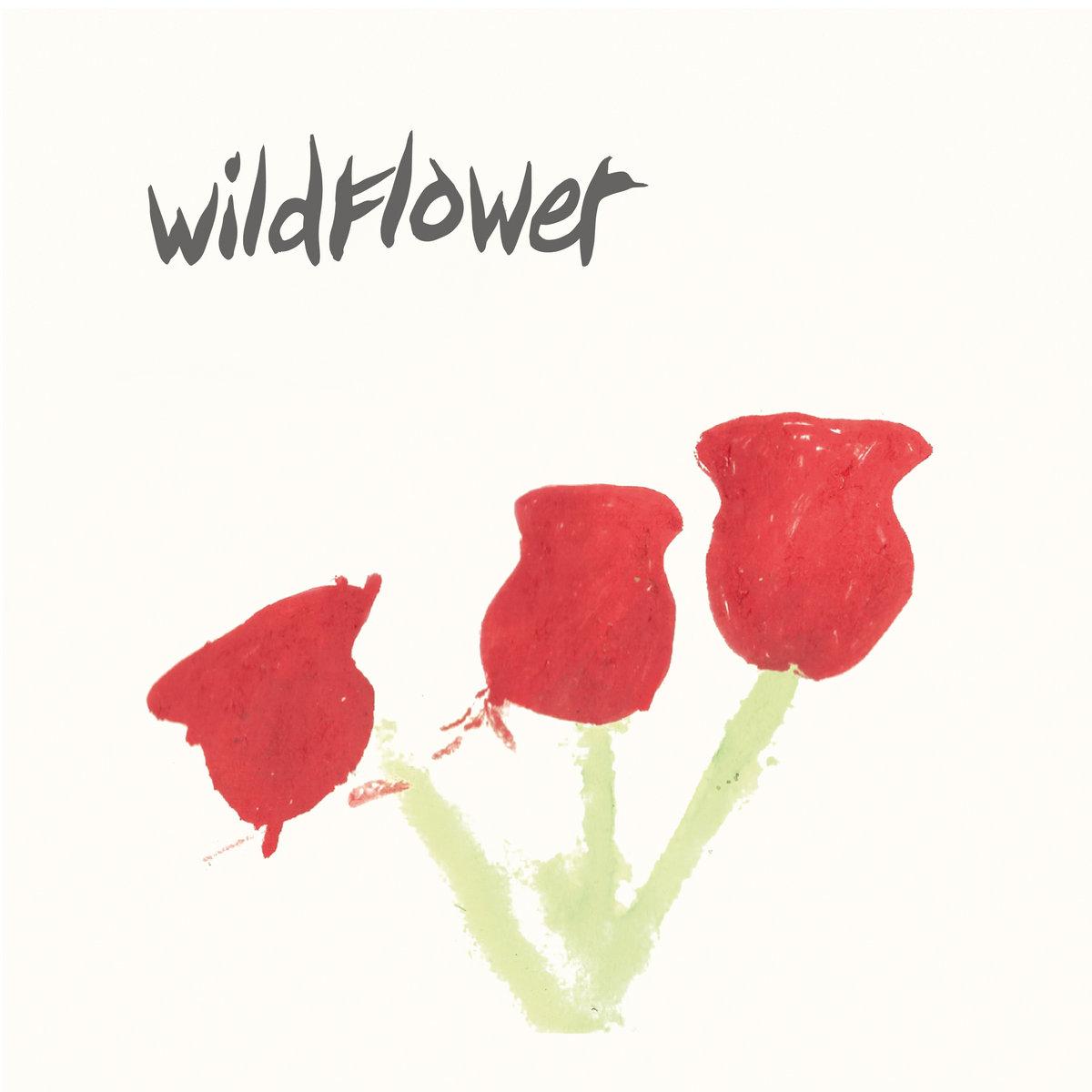 Wildflower | Better Times