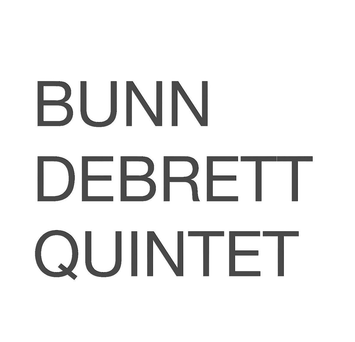BunnDebrett Quintet | BunnDebrettQuintet