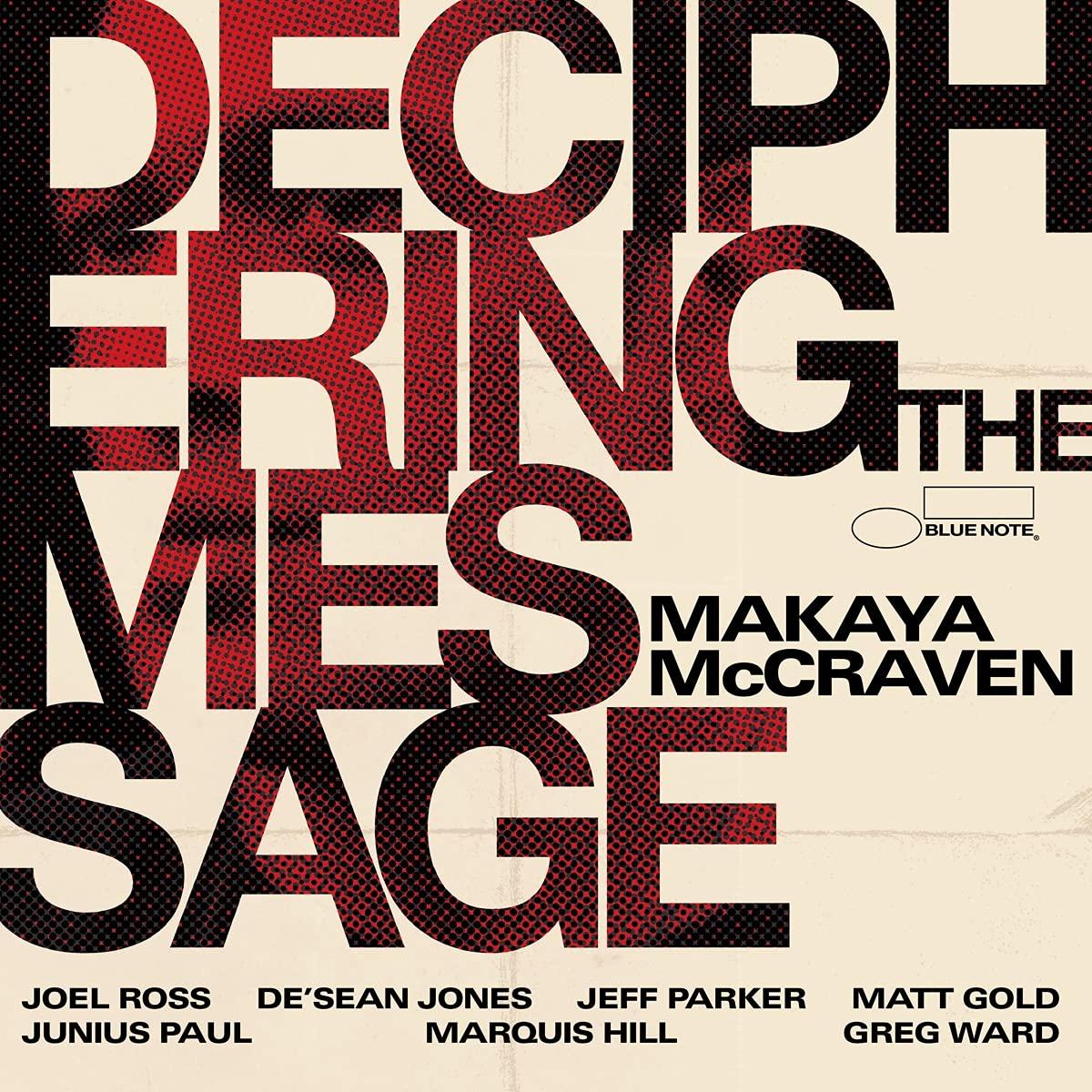 Makaya Mccraven |Deciphering The Message
